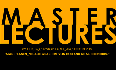 Potsdam School of Architecture Masterlectures 2016